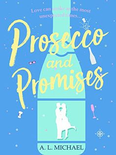 Rachel's Random Reads: Book Review - Prosecco and Promisse by A. L. Micha...