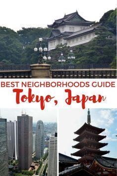 Guide to the Best Neighborhoods of Tokyo, Japan
