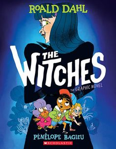 The Witches: The Graphic Novel by Roald Dahl, illustrated by Pénélope Bagieu, 304 pp, RL 3 Roald Dahl, Halloween Books, Penguin Books, Wedding Humor, Funny Stories, Bestselling Author, Audio Books, Storytelling, Fiction