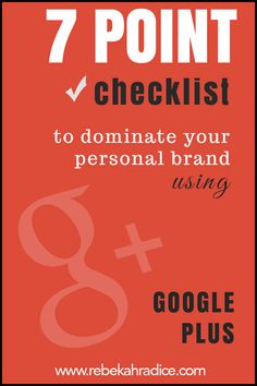 "7 Point Checklist to Dominate Your Personal Brand Using Google Plus. Google Plus, while emerging late to the social network party, has clearly shown its worth and potential to businesses and brands willing to test the marketing waters. Frequently referred to as a ""ghost town,"" Google+ has proven the naysayers wrong by edging out the competition to stand as the second largest social platform in the world. #SocialMedia #Google+ #Marketing"
