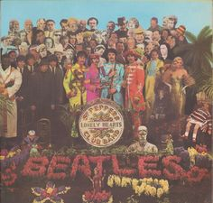 The Beatles. Sgt. Pepper's Lonely Hearts Club Band / COVER: Peter Blake & Jann Haworth / 1967