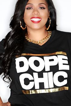 Image of Gold Foil Dope Chic Tee