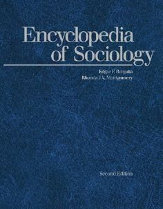 Encyclopedia of Sociology, Edition 2 - Volume Underground Academic Reference Flip PDF Reflection Paper, Writing A Book Review, Bound Book, Human Development, Social Science, Sociology, Social Issues, Read More, Ebook Pdf