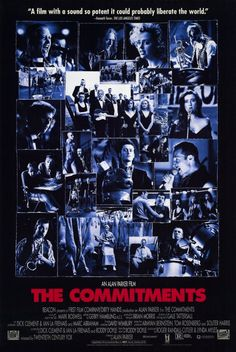 The Commitments (1991), set in north inner city Dublin, a group of working class young people form a soul band. Adapted from the Roddy Doyle novel of the same name.