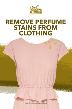 Fragrances have always been an essential component of a stand-out wardrobe. Remember that clothes and the right scent go hand in hand, but there are instances in Clean Perfume, Stain On Clothes, Remove Stains, Cleaning Hacks, Fragrances, Clothing, Laundry, Shirts, Cleaning
