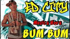 ED CITY - BUM BUM (NOVA 2014)