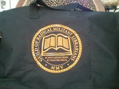 """Guild of Radical Militant Librarians tote bag. """"we know what you read and we're not saying"""""""