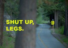 Runner Things #1174: Shut up, legs.