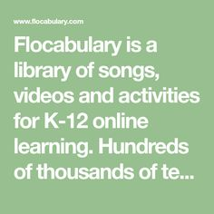 Flocabulary is a library of songs, videos and activities for K-12 online learning. Hundreds of thousands of teachers use Flocabulary's educational raps and teaching lesson plans to supplement their instruction and engage students. Our team of artists and educators is not only committed to raising test scores, but also to fostering a love of learning in every child.