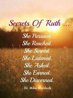 Secrets of Ruth. Ruth Bible, Book Of Ruth, Faith Quotes, Bible Quotes, Bible Verses, Scriptures, Bible Study Tips, Scripture Study, Biblical Womanhood