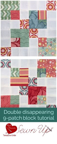 Video tutorial: double disappearing 9 patch block tutorial - This is a very quick and easy block by Sharron Potts Hand Quilting Patterns, Modern Quilt Patterns, Patchwork Patterns, Quilt Block Patterns, Quilting Tutorials, Pattern Blocks, Quilting Projects, Quilting Designs, Quilt Blocks