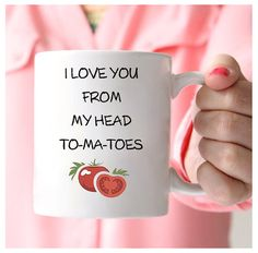 Tomato Coffee Mug, I Love You From My Head To-Ma-Toes, Tomato Mug, I Love You From Head To Toe, Gardener Mug, Valentine Coffee Mugs