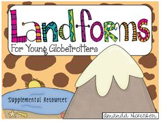 SS1G3 The student will locate major topographical features of the earth's surface.  c. Identify and describe landforms (mountains, deserts, valleys, plains, plateaus, and coasts).