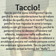 Dedicato a chi ho buttato. Peace Quotes, Me Quotes, Italian Quotes, Smart Quotes, Activity Days, Love Of My Life, Cool Words, Sentences, Quote Of The Day