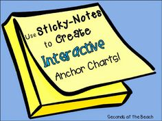 Use Sticky Notes to Create Interactive Anchor Charts - The Organized Classroom Blog