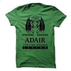 Team ADAIR LifeTime Member Legend 2015 - #sweatshirt style #sweatshirt jeans. CHECK PRICE => https://www.sunfrog.com/Valentines/Team-ADAIR-LifeTime-Member-Legend-2015.html?68278