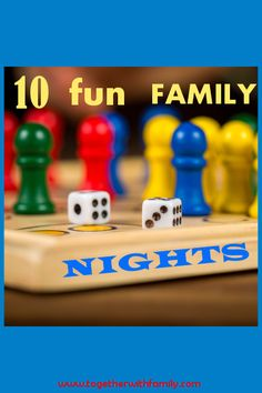 If you have been wanting to have a family night but don't know where to begin, here are 10 simple, fun, family nights to get you started!