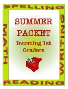 Summer Packet - Incoming 1st Graders by A Thinker's Toolbox