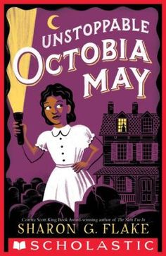 Order the book, Unstoppable Octobia May [Hardcover] in bulk, at wholesale prices. ISBN by Sharon G Flake African American Books, American Children, American History, New Books, Books To Read, Library Books, Tapas, Black Authors, King Book