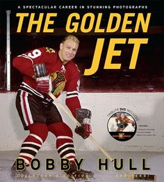 Buy The Golden Jet by Bob Verdi, Bobby Hull and Read this Book on Kobo's Free Apps. Discover Kobo's Vast Collection of Ebooks and Audiobooks Today - Over 4 Million Titles! Bobby Hull, Hockey Players, Men's Hockey, Hockey Cards, Chicago Blackhawks, Blackhawks Hockey, Used Books, A Team, Athletes