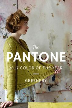 How to incorporate Pantone's 2017 Color of the Year, Greenery, into your knitting!