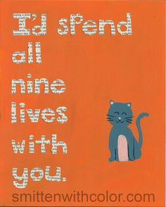 I'd Spend All Nine Lives with You