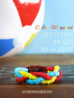 Color-Wrapped Mystery Braid Bracelet by Left on Peninsula Road on iheartnaptime.com