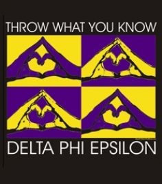Delta Phi Epsilon...so much better then a finger stuck on the forehead