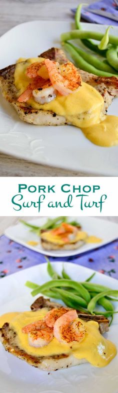 Grilled Pork Chop Surf and Turf: Bone-in pork chops and succulent shrimp pair with an amped-up hollandaise sauce for a fun spin on summer grilling. #GrillPorkLikeASteak #ad