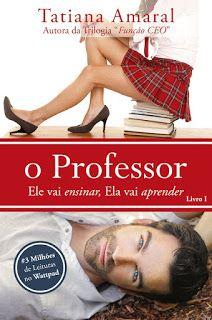 Resenha: O Professor - Tatiana Amaral