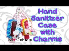 NEW Hand Sanitizer Case with Charm Strap Rainbow Loom Tutorial