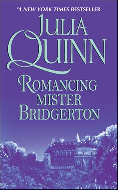 Romancing Mr. Bridgerton by Julia Quinn, US edition from 2007.
