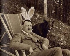Despite popular belief, Hitler did have a sense of humor.  A bizarre sense of humor, but a sense of humor nonetheless. ( Emese's note: He was still a monster. There is nothing I like about this character, bunny ears or not.)