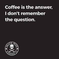 Death Wish Coffee More