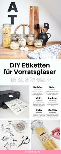 DIY Etiketten Aufkleber Labels für Vorratsgläser Gläser. kostenloser download, Freebie, ausdrucken und auf die Gläser kleben