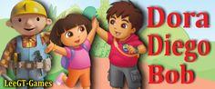 LeeGT-Games: Dora, Diego & a Bit of Bob