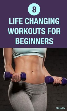 8 Life Changing Workouts for Beginners.