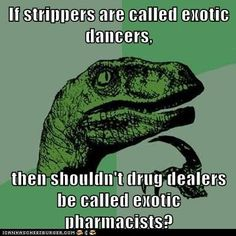 It's Mr. Exotic Pharmacist and depending on the script I will also bring him flowers. Mind Blown, It's Funny, Funny Pics, Funny Stuff, Funny Images, That's Hilarious, Funny Humor, Funny Things, 9gag Funny