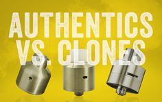 Authentic vs. clones- it's an ongoing debate in the vape industry. We wanted to share why we buy and review clones. #vape #vapelyfe #vapeadvocacy #authentics #clones Vape, Website, Stuff To Buy, Vaping, Electronic Cigarettes