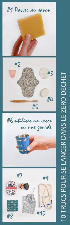 10 trucs à adopter pour passer au zéro déchet : 1 le #savon #solide 2 les #protections #périodiques #durables 3 les cotons lavables 4 le #shampoing #solide 5 la #brosse à #dent #compostable 6 le #gobelet #lavable ou la #gourde 7 le #bento 8 les #mouchoirs en #tissu 9 le #totebag 10 les #pochettes à #vrac