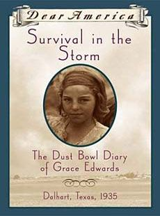 Survival in the Storm: The Dust Bowl Diary of Grace Edwards, Dalhart, Texas 1935 (Dear America Series) This book was written by another red-haired girl from my hometown who was a few grades ahead of me. Dear America Books, Books And Tea, Books To Read, My Books, Dust Bowl, Great Depression, Reading Levels, My Escape, Historical Fiction