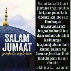 43 Salam Jumaat Ideas Salam Jumaat Quotes Salam Islamic Quotes