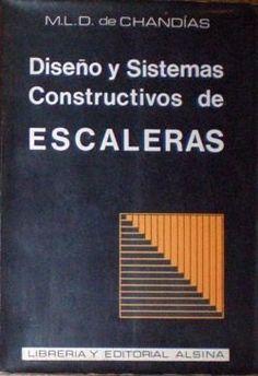 Chandías, María Laura Dardano de, autor Diseño y sistemas constructivos de escaleras - Google Search