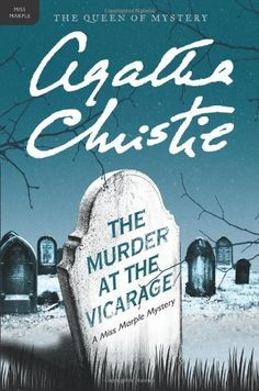 The Murder at the Vicarage (Miss Marple Mysteries) by Agatha Christie.