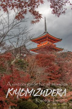 A visitors guide to Kiyomizudera Temple in Kyoto, Japan.  #Kyoto #Japan #Temples