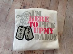 Welcome home daddy shirt by TutuFantasia on Etsy https://www.etsy.com/listing/180755070/welcome-home-daddy-shirt
