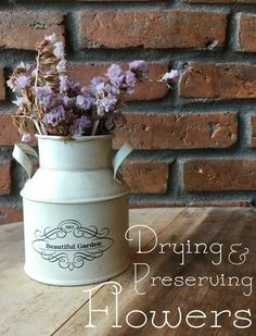 Drying and Preserving Flowers - What to Do With Dried Flowers - Little House Living