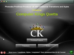 Photodex ProShow Producer + Effects (Transitions, Styles, Templates) - Silent Installer ~ Computer Kings Quetta