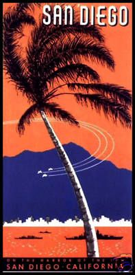 San Diego, California Vintage Poster ~ back when we were a true military town.