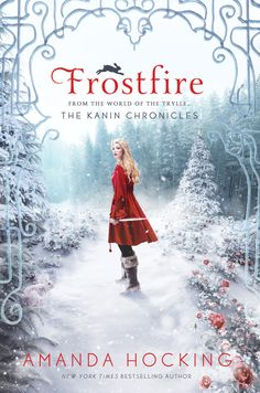Amanda Hocking returns to the world of the Trylle in a new series: The Kanin Chronicles. The first book, FROSTFIRE is on sale now!
